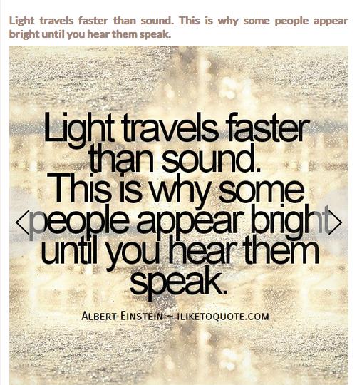 Love Quotes Einstein: When Did Einstein Say 'We All Know That Light Travels