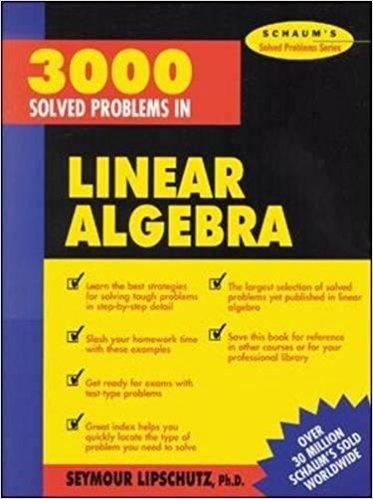 Epub] download 3 000 solved problems in linear algebra (schaum's sol….