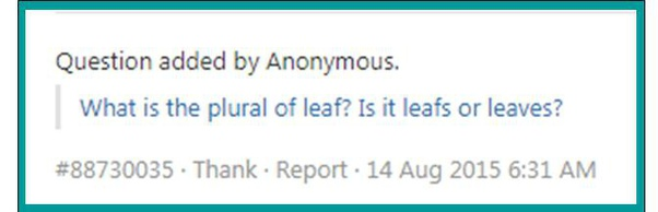 What Is The Plural Of Leaf Is It Leafs Or Leaves Quora