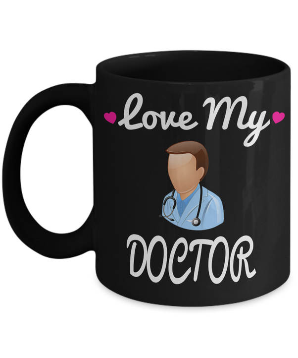 Medical Doctor Gifts - Doctor Office Gifts -gifts Ideas For A Doctors - Best Funny Doctor Gift - Doctor Gag Gifts - Doctor Themed Gifts - Love My Doctor ...
