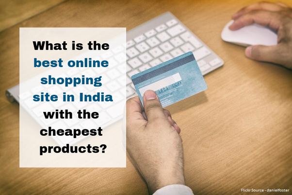 0e6fae7f5e What is the best online shopping site in India with the cheapest ...