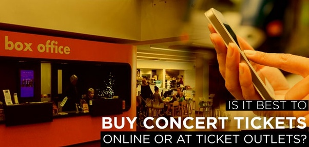 Is it best to buy concert tickets online or at ticket outlets? - Quora