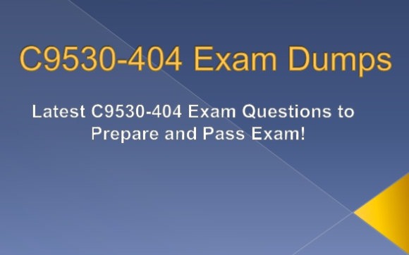 From where I can get dumps for IBM C9530-404 exams for free