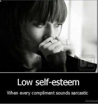 I think i have low self esteem