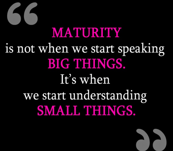 Is maturity based on age or other attributes? - Quora