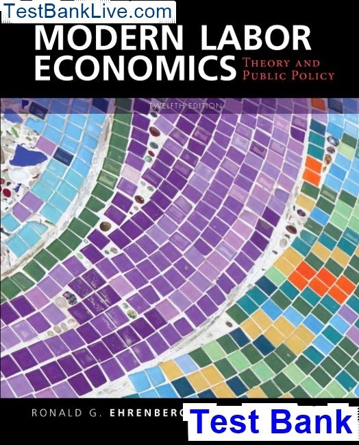 How to get the test bank of Modern Labor Economics: Theory