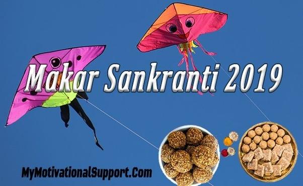 Why do we celebrate Makar Sankranti? - Quora