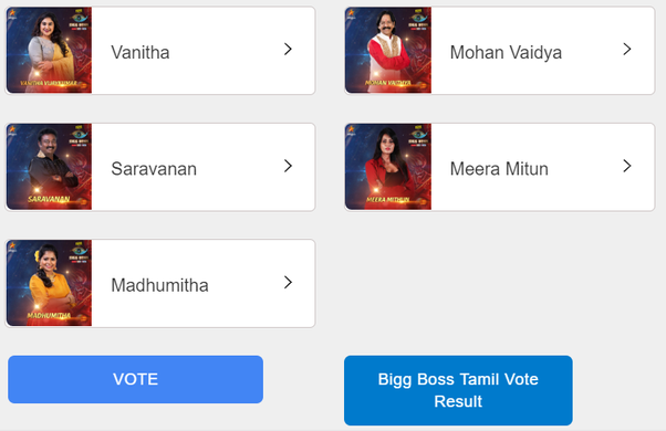 How to see the result for the Bigg Boss Tamil 3 vote - Quora