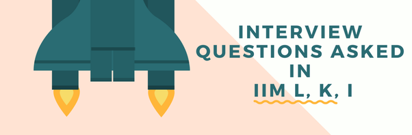 What are the questions asked in an IIM interview? - Quora