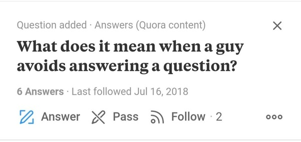 What does it mean when a guy avoids answering a question