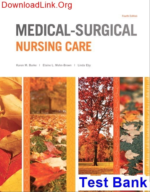 Where Can I Find Test Bank For Medical Surgical Nursing Care 3rd