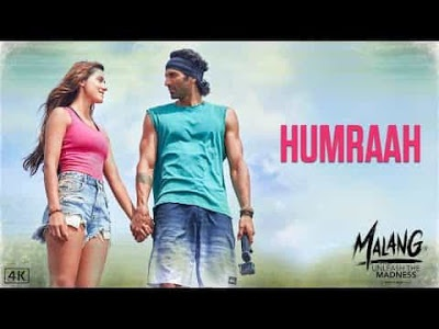 What Are The Lyrics Of The Song Humraah From The Movie Malang Quora