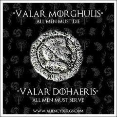 Valar Morghulis Meaning