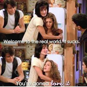 This statement is hauntingly true! It was said by monica(to Rachel) in the  episode the one where monica finds a roomate.