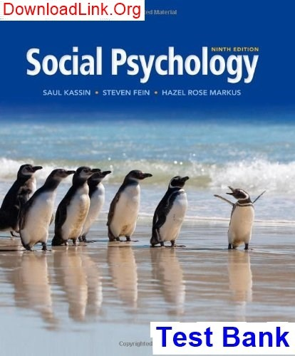 Where Can I Get Social Psychology 9th Edition Kassin Test Bank Quora
