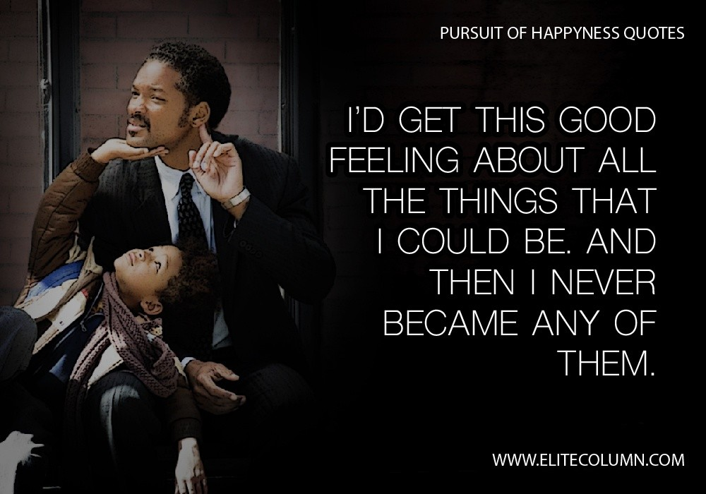 What Are Great Will Smith Quotes From The Pursuit Of Happyness Quora