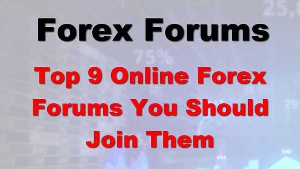 As Far Back The Beginning Of Online Forex Trading Message Boards And Discussions Have Framed Foundation Forum