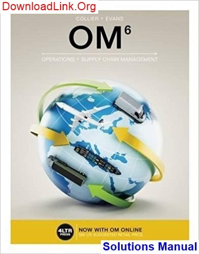 Where can I find the solutions manual of OM 6th Edition Collier? - Quora