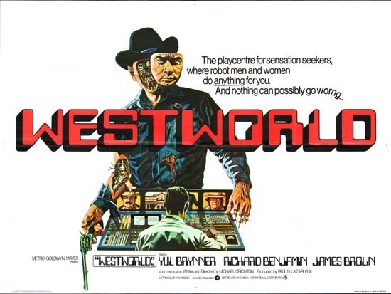westworld starring yul brynner written and directed by michael crichton there was a novelization of the movie but still the show is not quite a book