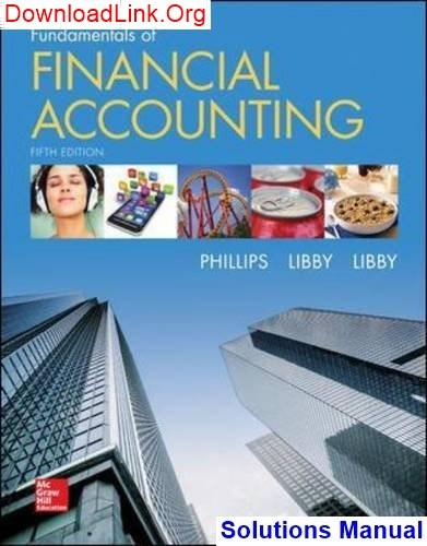 fundamentals of financial accounting 6th edition solutions