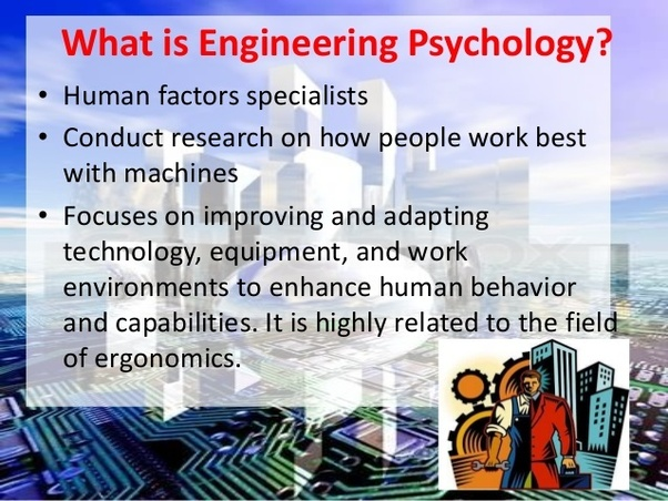 Can a mechanical engineer become an engineering psychologist