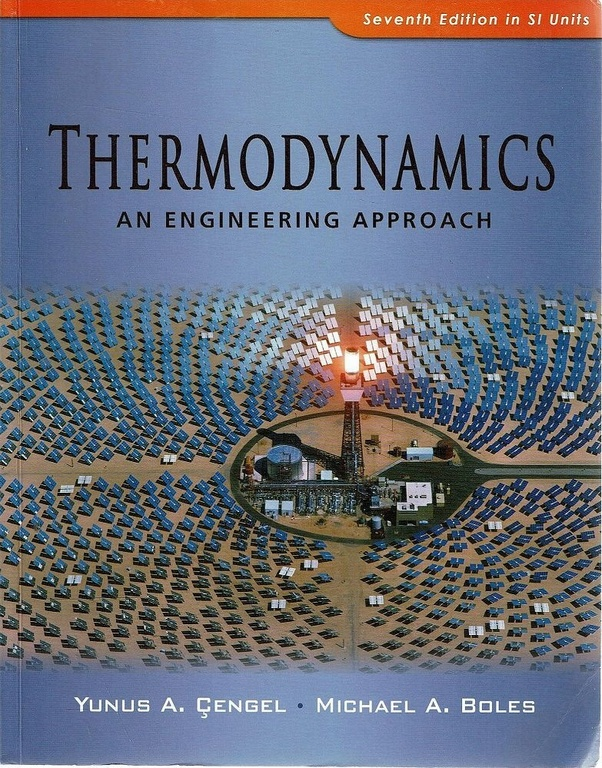 Where Can I Download A Solution Manual For Thermodynamics An Engineering Approach Cengel Boles 9th Edition Quora