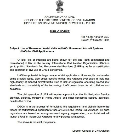 DGCA, The Aviation Regulator Of India Has Restricted The Usage Of Drones  And Commercial/recreational UAVu0027s In 2014 In A Public Notice: