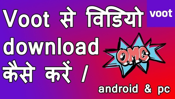 How to download episode videos in mobile phone from voot - Quora