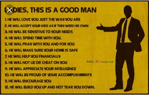 Good Men Quotes And Sayings: Do Good Guys Exist?