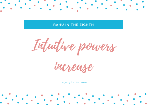 What happened when Rahu sits in the 8th house? - Quora