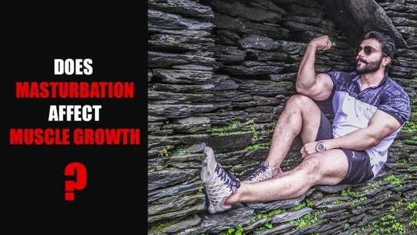 Does sex hurt muscle growth