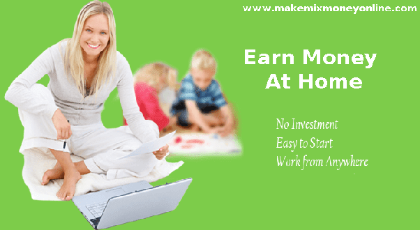how to earn money from home using the internet quora