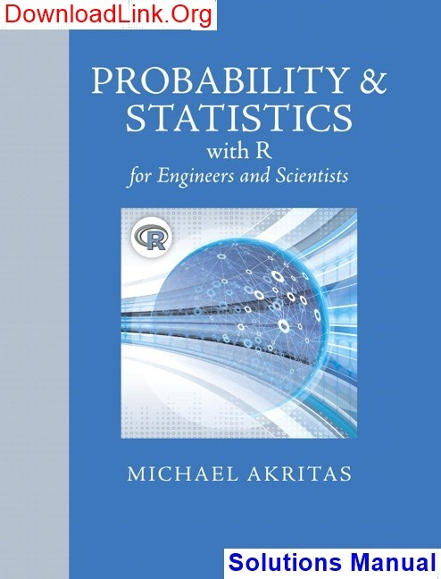 How To Get The  U0026 39 Probability And Statistics With R For Engineers And Scientists  1st Edition