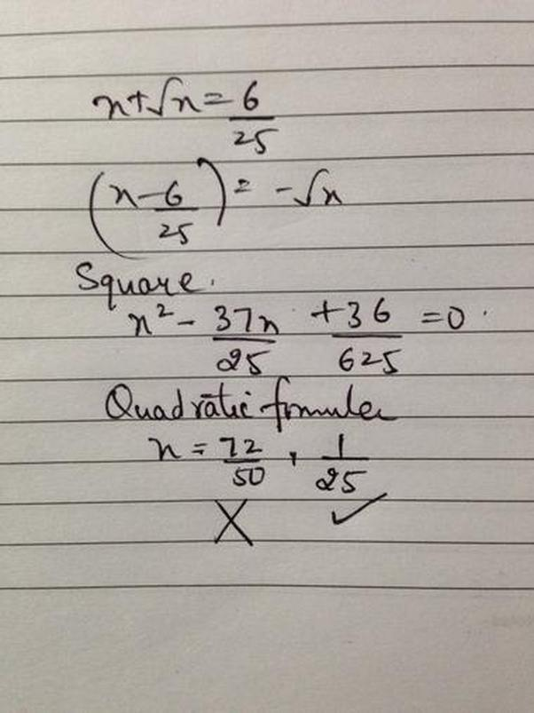 The Sum Of A Number And Its Positive square root Is 6/25