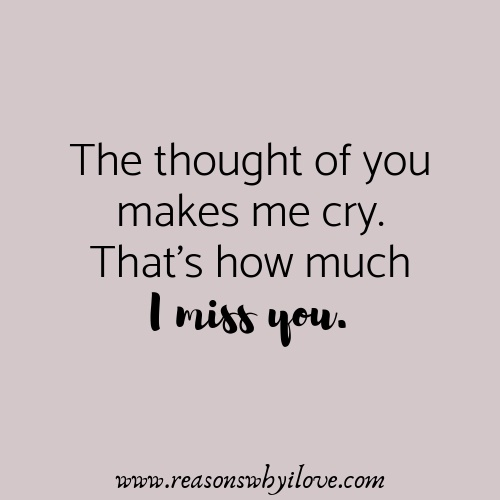 What are the best \'I miss you\' quotes? - Quora