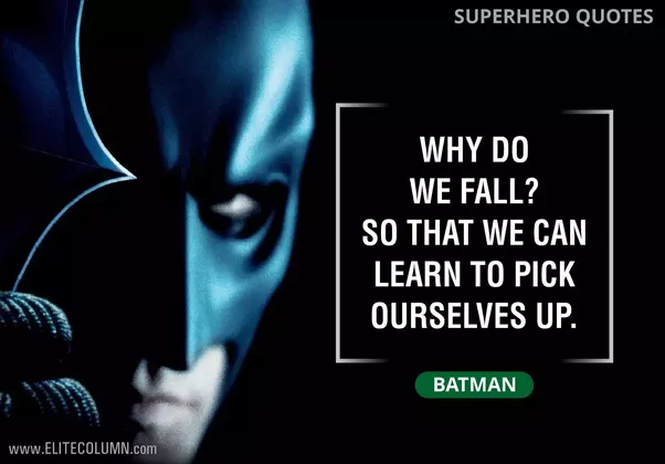 What Is The Best Superhero Movie Quote Quora Movie Film Cinema