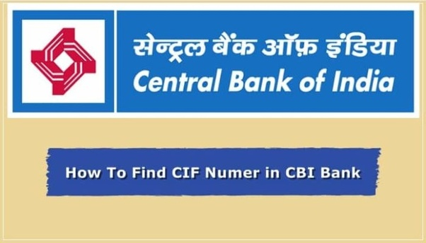 Where can i find a cif number for the central bank of india quora before an account holder could hold as many cifs but recently rbi changed their policies so now surely you can have more than one account in cbi but can thecheapjerseys Choice Image
