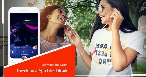 Can I develop a app like TikTok? - Quora