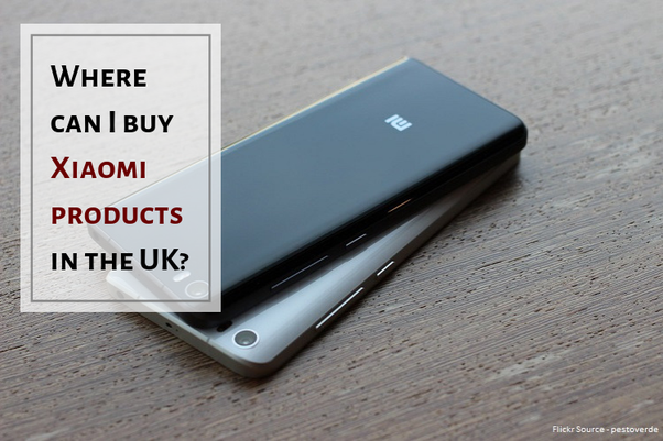 d127ed9e2fb40 If you're looking for Xiaomi products read below the list of some of the  online stores that offer Xiaomi products in the United Kingdom.