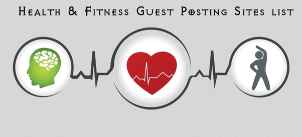 Which are best free guest posting sites for healthcare? - Quora
