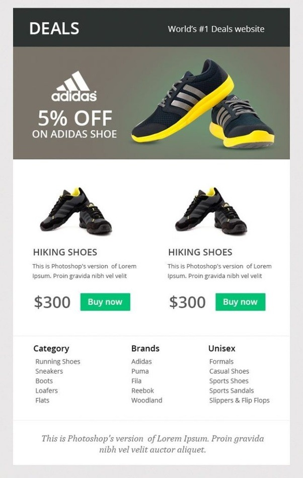 Taking a cue from the above, try and keep your email's body succinct,  concise yet powerful headlines and a few images – just like Reebok did!