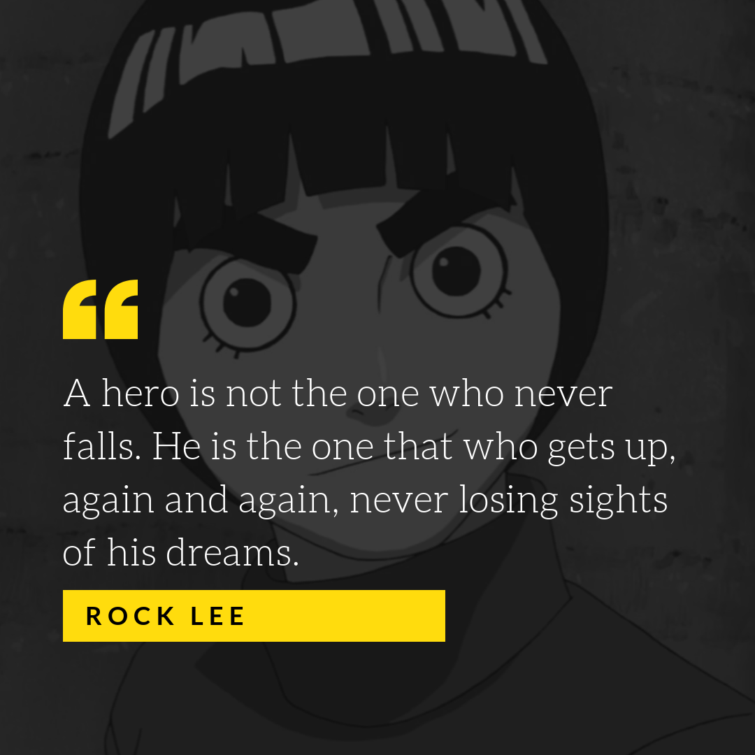 Naruto Quotes | What Are Some Great Naruto Quotes Which Motivate Us Quora