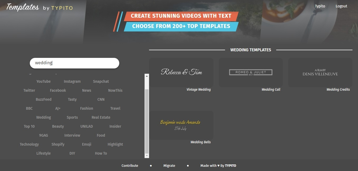 Typito Has A Whole New Collection Of Templates Among Which They Have Specific For Wedding Videos You Should Check It Out On Their Demo Page