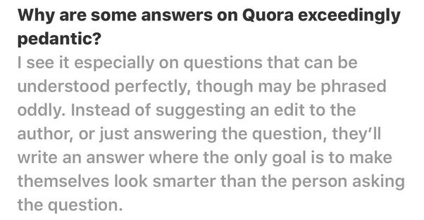 Why are some answers on quora exceedingly pedantic quora people are different and some people are more different than others mozeypictures