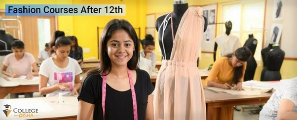 How To Make A Best Carrier In Fashion Design After 12th Quora