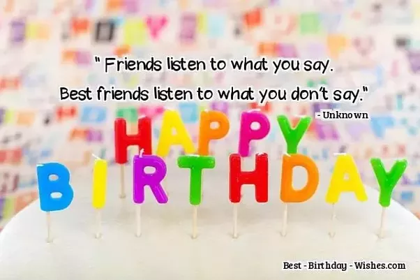 what would be the best birthday wish for a good friend s bestie it
