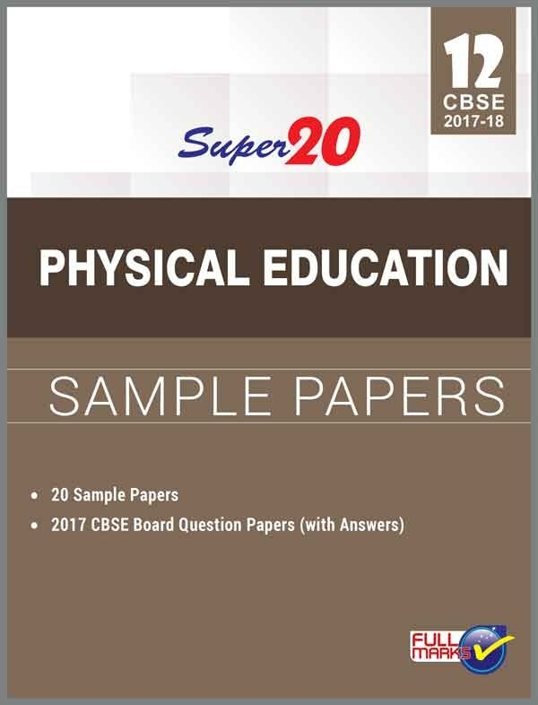 Is there any ncert book for physical education class 12 cbse quora i found the full marks super 20 sample papers for physical education class 12 to be the most helpful this book consists of 20 solved different types of malvernweather Image collections