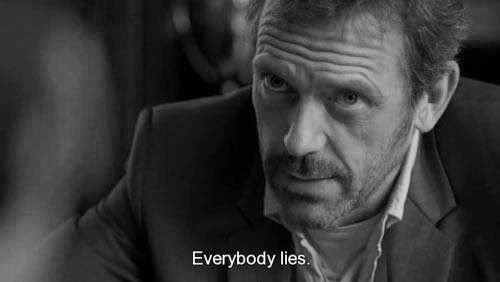 Everybody lies dating