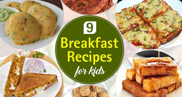 What Are Some Good Breakfast Recipes For Kids Aged Between 3