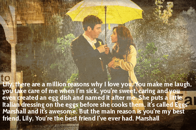 Which Are The Best Quotes From How I Met Your Mother Quora